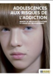 Adolescences aux risques de l'addiction