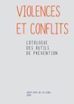Violences et conflits : Catalogue des outils de prévention