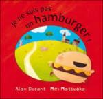 Je ne suis pas un hamburger !