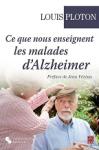 Ce que nous enseignent les malades d'Alzheimer