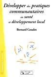 Développer des pratiques communautaires en santé et développement local