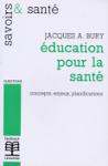 Education pour la santé : concepts, enjeux, planifications