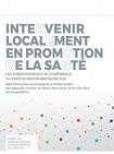 Intervenir localement en promotion de la santé