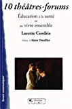 10 théâtres-forums
