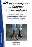 100 questions -réponses pour éduquer à la non-violence